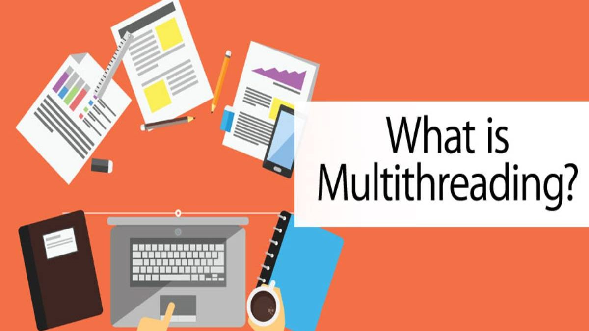 What is Thread? – Multithreading, Multithreading Works