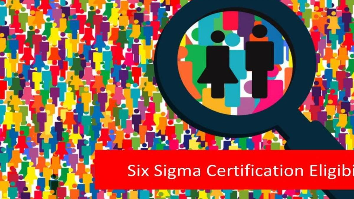 What are the eligibility criteria for Lean Six Certification?